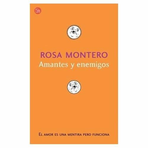 Rosa Montero portada libro Amantes y enemigos
