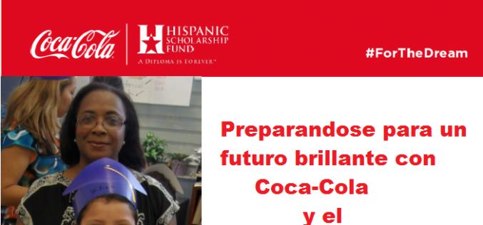 The Coca-Cola Company donó a Hispanic Scholarship Fund 175 mil dólares para becas