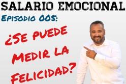 Salario Emocional con Jaime Leal: ¿Se puede medir la felicidad en el trabajo?