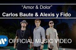 """Carlos Baute y Alexys & Fido unidos en """"Amor y Dolor"""""""