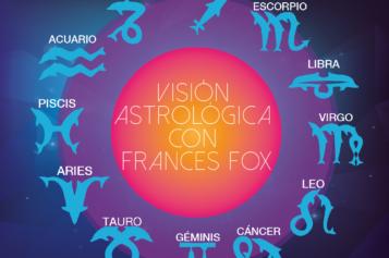 Visión Astrológica con Frances del Fox: Del 22 al 28 de agosto de 2016