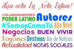¡Qué nota La Nota Latina!
