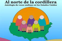 Al Norte de la Cordillera: Antología de voces andinas en los Estados Unidos debuta con éxito en Amazon